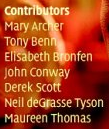 Power Contributors include Mary Archer and Tony Benn
